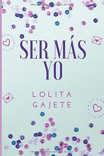 Read Online Ser más yo: (Saúl y Laura 2ª parte) (Spanish Edition) pdf