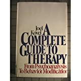 A Complete Guide to Therapy, Joel Kovel, 0394733363