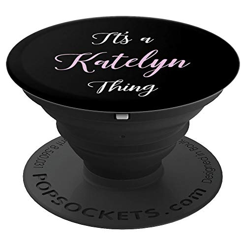 (Katelyn Name Personalized Birthday Women Girl Cute Pink - PopSockets Grip and Stand for Phones and Tablets)
