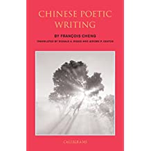 Chinese Poetic Writing (Calligrams)