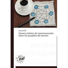 C URS STABLES DE COMMUNAUTES DANS LES GRAPHES