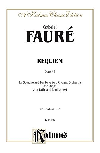 Pdf eBooks Requiem, Op. 48: SATB with SB Soli Choral Worship Cantata (Kalmus Edition)