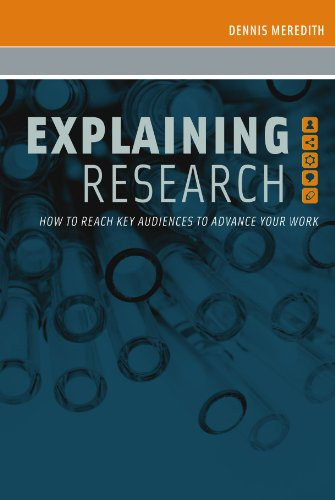 Explaining Research: How to Reach Key Audiences to...