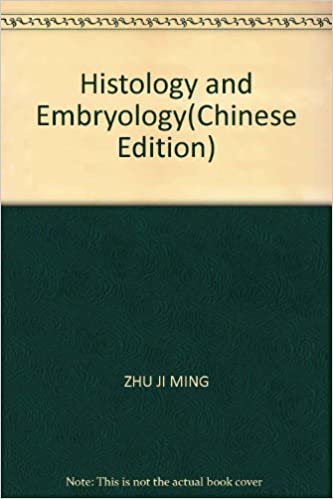 Histology and Embryology(Chinese Edition)