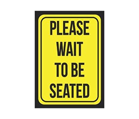 Amazon.com: Please Wait a ser sentado Gran 12 x 18, color ...