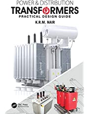 Power and Distribution Transformers: Practical Design Guide