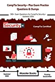 Read Online CompTia Security+ Plus Exam Practice Questions & Dumps: 300+ Exam Questions for CompTia Security+ Updated 2020 Doc