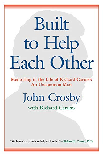 Built to Help Each Other: Mentoring in the Life of Richard Caruso: - Ideas Mirrors Bathroom For The