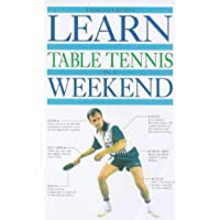 Learn Table Tennis in a Weekend Pb (Learn in a Weekend)