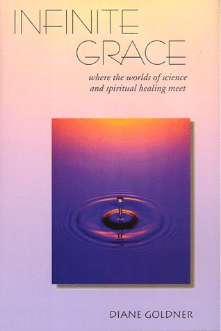 Astronomical Grace: Where the Worlds of Science and Spiritual Healing Meet