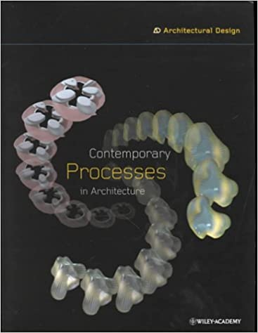 Contemporary Processes in Architecture (Architectural Design)