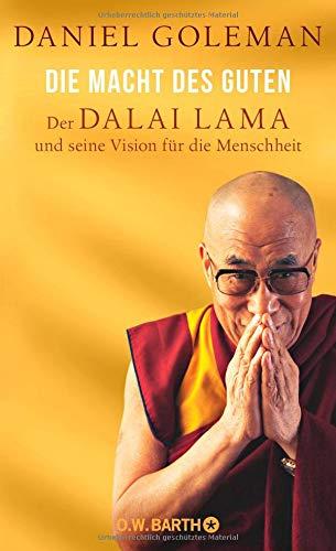 die-macht-des-guten-der-dalai-lama-und-seine-vision-fr-die-menschheit