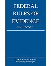 Federal Rules of Evidence; 2021 Edition: With Internal Cross-References