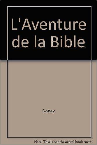 Téléchargement L'Aventure de la Bible pdf
