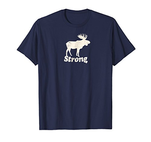 Strong, ME Moose T-Shirt (Beautiful Moose)