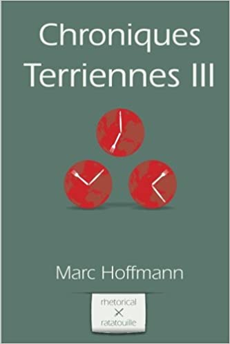 Chroniques Terriennes (Vol. 3) (Volume 3) (French Edition ...