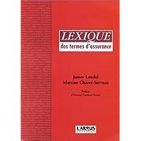 Lexique juridique et pratique des termes d'assurance