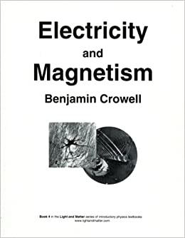 Book Electricity and Magnetism (Light and Matter, Book 4)