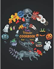Halloween Cookbook For Teens: Halloween Recipes Book: Halloween Gifts For Teens - The Spooky Family Cookbook Make Your Ow Kitchen of Horrors. Blank Recipe Book Designs Featuring Witches, Pumpkins, Bats, Candy, Skulls, Spiders, Ghosts, Monsters, Cats