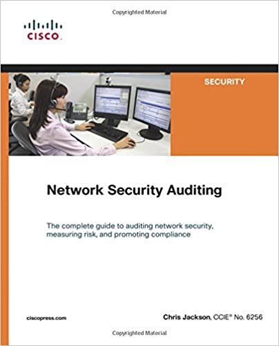 Network Security Auditing (Cisco Press Networking Technology Series)