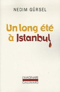 Un long été à Istanbul par Gürsel
