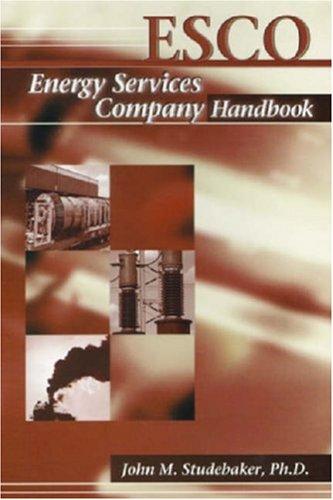 ESCO: The Energy Services Company Handbook