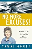 No More Excuses, Tawni Gomes, 1879706865
