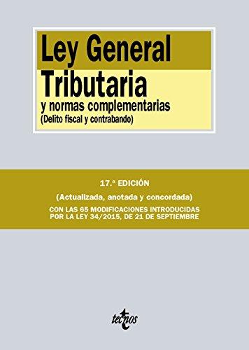 Descargar Libro Ley General Tributaria Y Normas Complementarias. Delito Fiscal Y Contrabando Editorial Tecnos