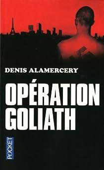 Opération Goliath par Alamercery