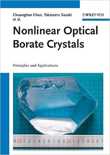 Nonlinear Optical Borate Crystals: Principals and Applications