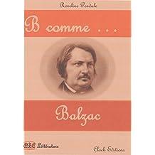 B comme ... Balzac (ABC Littérature) (French Edition)
