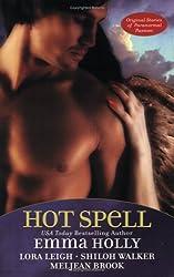 Hot Spell Holly, Emma ( Author ) Nov-01-2005 Paperback