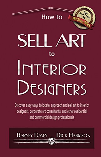 How to Sell Art to Interior Designers: Learn New Ways for sale  Delivered anywhere in USA