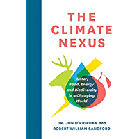The Climate Nexus: Water, Food, Energy and Biodiversity in a Changing World (RMB Manifesto)