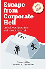 Escape from Corporate Hell: Unlock Your Potential and Love Your Work by Pamela Slim (2010-04-01) Paperback