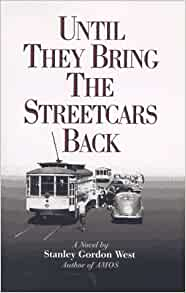 Until they bring the streetcars back book quotes
