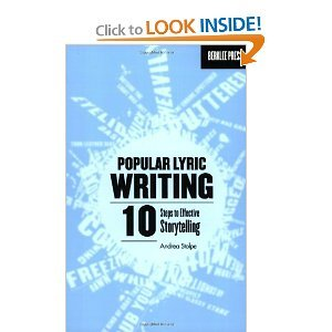 Popular Lyric Writing: 10 Steps To Effective Storytelling [Paperback] [2007] (Author) Andrea Stolpe