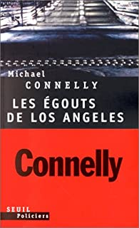 Les égouts de Los Angeles, Connelly, Michael