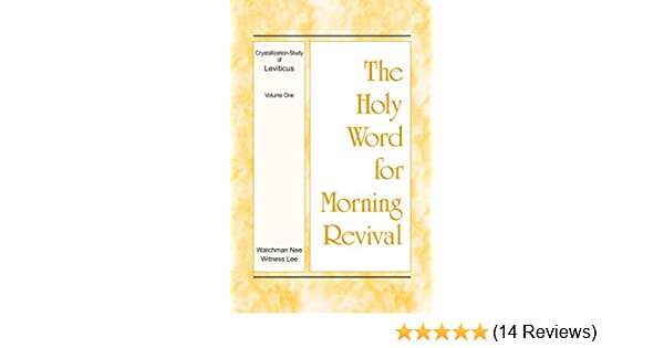 the holy word for morning revival crystallization study of leviticus volume 1