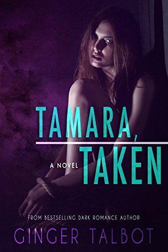 Tamara, Taken (Blue-eyed Monsters Book 1) (1 Ginger)