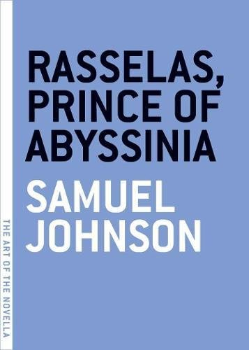 Rasselas, Prince of Abyssinia (The Art of the Novella)