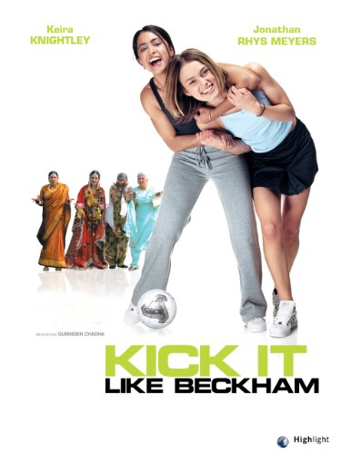 Kick it like Beckham Film