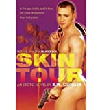 Front cover for the book Skin Tour by R.W. Clinger