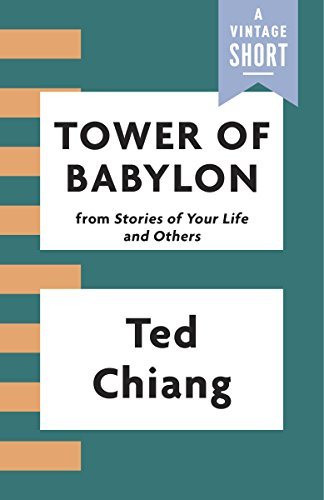 Amazon tower of babylon a vintage short ebook ted chiang tower of babylon a vintage short by chiang ted fandeluxe Choice Image