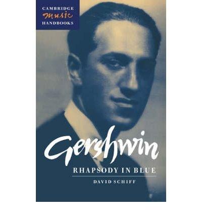Download [(Gershwin: Rhapsody in Blue )] [Author: David Schiff] [Oct-2009] ebook
