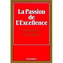 - la passion de l'excellence