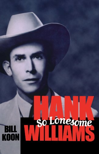 Hank Williams, So Lonesome (American Made Music (Paperback))