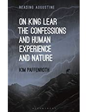 On King Lear, The Confessions, and Human Experience and Nature
