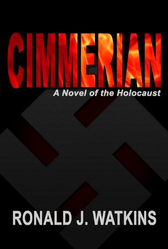 Cimmerian: A Novel of the Holocaust by [Watkins, Ronald]