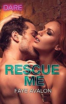 Rescue Me by [Avalon, Faye]